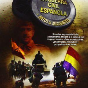 La-Guerra-Civil-Espaola-Mitos-Al-Descubierto-DVD-0