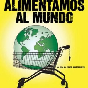 Nosotros-alimentamos-al-mundo-DVD-0