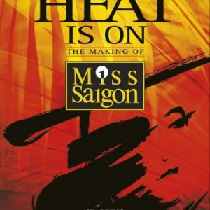 The-Heat-Is-On-The-Making-Of-Miss-Saigon-Reino-Unido-DVD-0