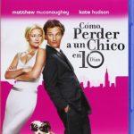 Como-Perder-A-Un-Chico-En-10-Das-Blu-ray-0