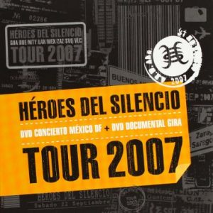 Hroes-Del-Silencio-Tour-2007-DVD-0
