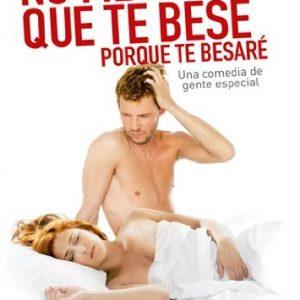 No-Me-Pidas-Que-Te-Bese-Porque-Te-Besar-DVD-0